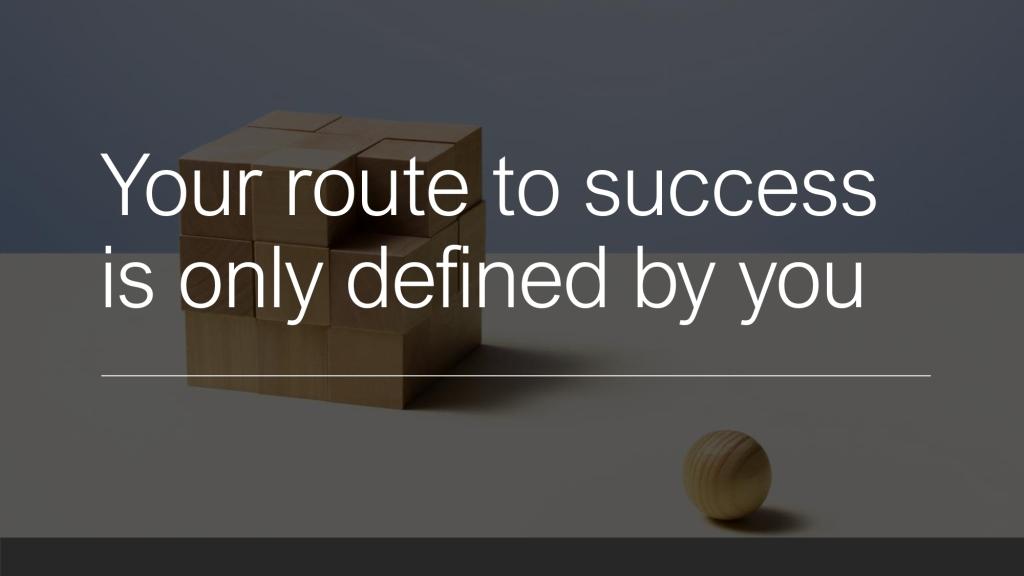 La imagen tiene un atributo ALT vacío; su nombre de archivo es your-route-to-success-is-only-defined-by-yoyu.jpg